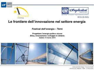 Le frontiere  dell�innovazione nel settore energia