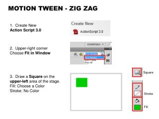 MOTION TWEEN - ZIG  ZAG