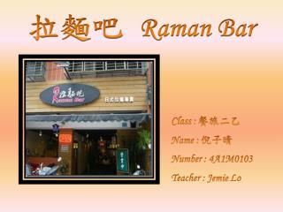 Raman Bar