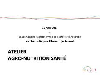 Atelier  Agro-Nutrition Santé