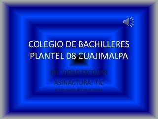 COLEGIO DE BACHILLERES PLANTEL 08 CUAJIMALPA