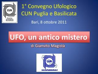 1° Convegno Ufologico CUN Puglia e Basilicata