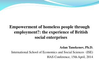 Empowerment of homeless people through employment?: the experience of British social enterprises