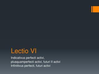 Lectio  VI