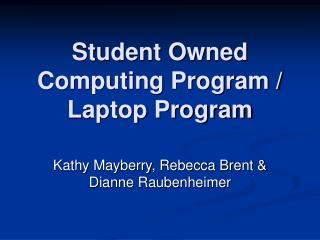 Student Owned Computing Program