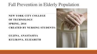 Fall Prevention in Elderly Population