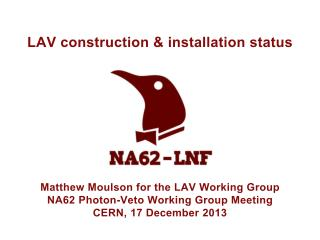 LAV construction & installation status