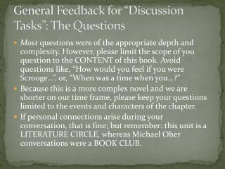 "General Feedback for ""Discussion Tasks"": The Questions"