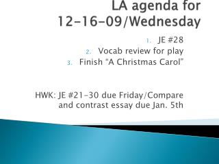 LA agenda for  12-16-09/Wednesday