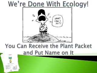 You Can Receive the Plant Packet and Put Name on It