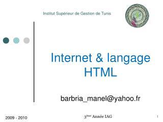 Internet & langage HTML barbria_manel@yahoo.fr