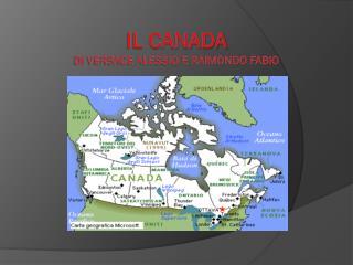 il Canada  di Versace Alessio e Raimondo Fabio