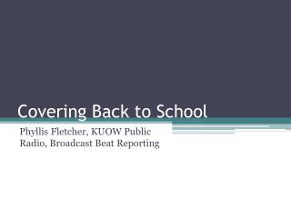 Covering Back to School