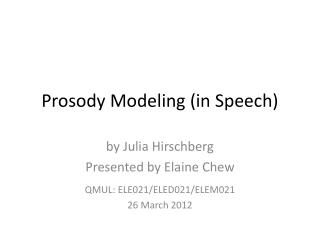 Prosody Modeling (in Speech)