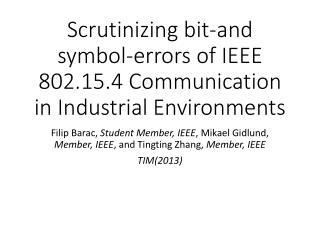 Scrutinizing bit-and symbol-errors of IEEE 802.15.4 Communication in Industrial Environments