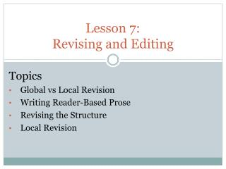 Lesson 7:  Revising and Editing