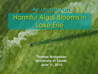 An update on Harmful Algal Blooms in Lake Erie