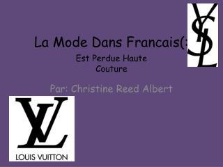 La Mode  Dans Francais (: