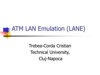 ATM LAN Emulation LANE
