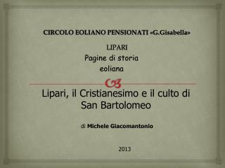 CIRCOLO EOLIANO PENSIONATI « G.Gisabella » LIPARI