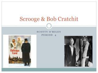 Scrooge & Bob Cratchit