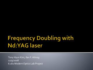 Frequency Doubling with Nd:YAG laser