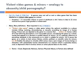 Violent video games & minors � analogy to obscenity/child pornography?