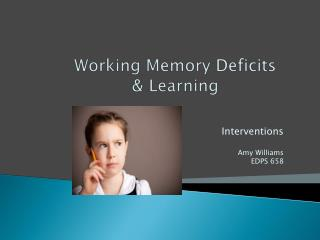 Working Memory Deficits  & Learning