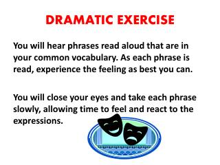 DRAMATIC EXERCISE