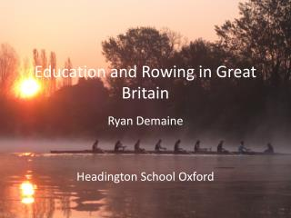 Education and Rowing in Great Britain