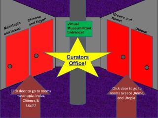 Virtual Museum Front Entrance!