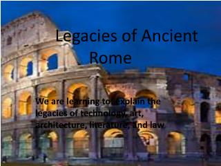 Legacies of Ancient Rome