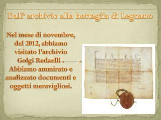 Dall' archivio alla battaglia di Legnano