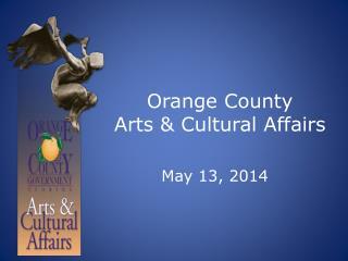 Orange County  Arts & Cultural Affairs