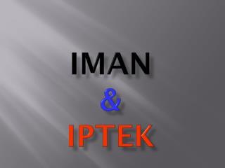 IMAN & IPTEK