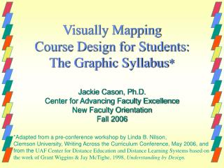 Visually Mapping  Course Design for Students:  The Graphic Syllabus