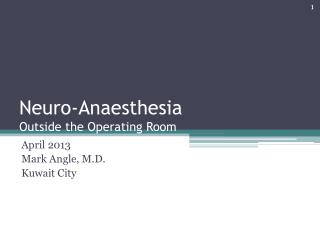 Neuro-Anaesthesia Outside the Operating Room
