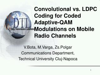 Convolutional vs. LDPC Coding for Coded Adaptive-QAM Modulations on Mobile Radio Channels