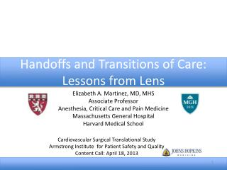 Handoffs and Transitions of Care: Lessons from Lens