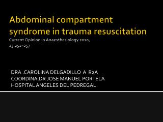 DRA .CAROLINA DELGADILLO  A  R2A COORDINA.DR JOSE MANUEL PORTELA HOSPITAL ANGELES DEL PEDREGAL