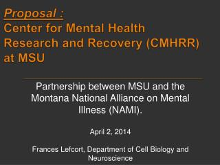 Proposal :  Center for Mental Health Research and Recovery (CMHRR) at MSU