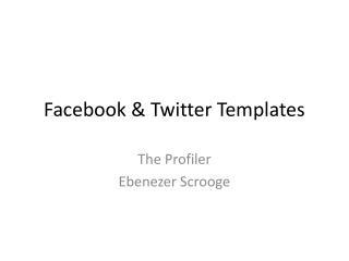 Facebook & Twitter Templates