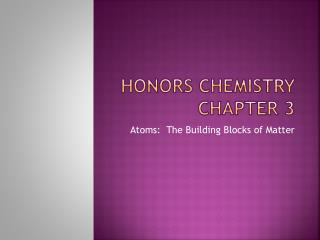 Honors Chemistry chapter 3