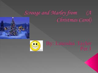 Scrooge and Marley from        ( A Christmas Carol)