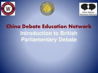 China  Debate Education Network  Introduction to British Parliamentary Debate