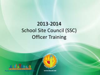 2013-2014 School Site Council (SSC) Officer Training
