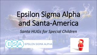 Epsilon Sigma Alpha and Santa-America