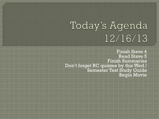 Today's Agenda  12/16/13