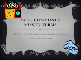 Most Commonly  Missed Terms