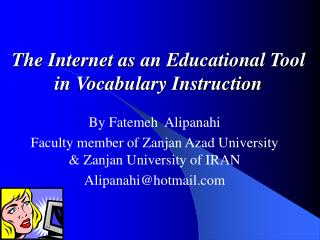 The Internet as an Educational Tool in Vocabulary Instruction